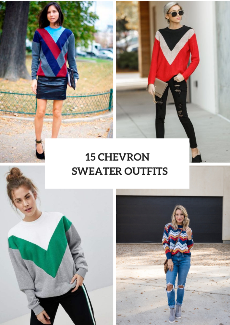 15 Outfits With Chevron Printed Sweaters