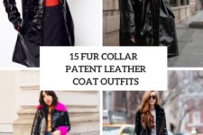 15 Outfits With Fur Collar Patent Leather Coats