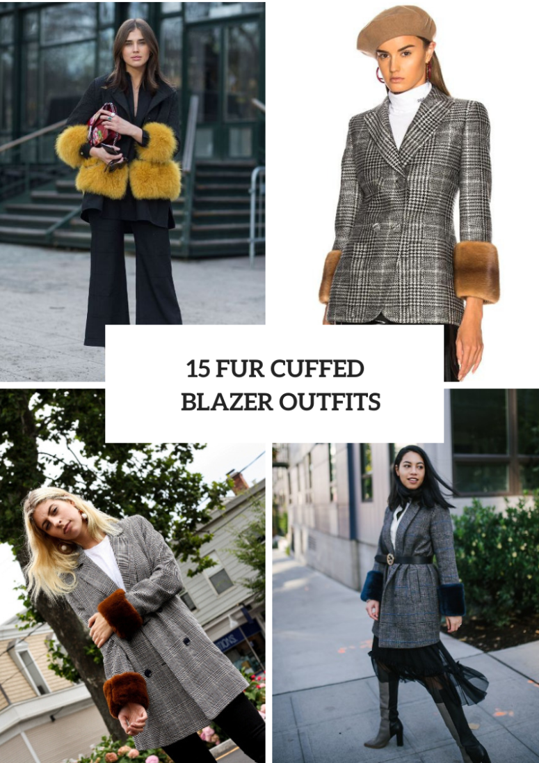 15 Outfits With Fur Cuffed Blazers