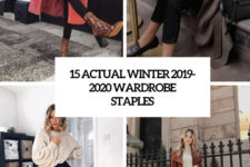 15 actual winter 2019-2020 wardrobe staples cover