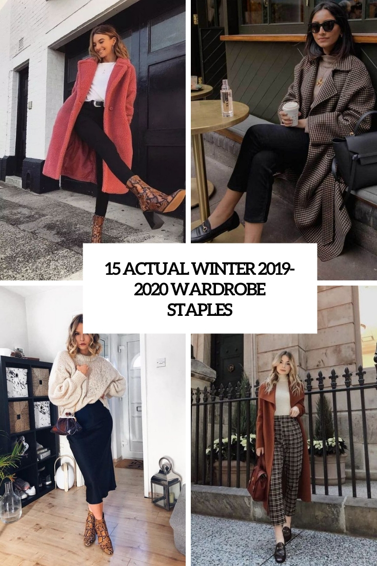 15 Actual Winter 2019-2020 Wardrobe Staples