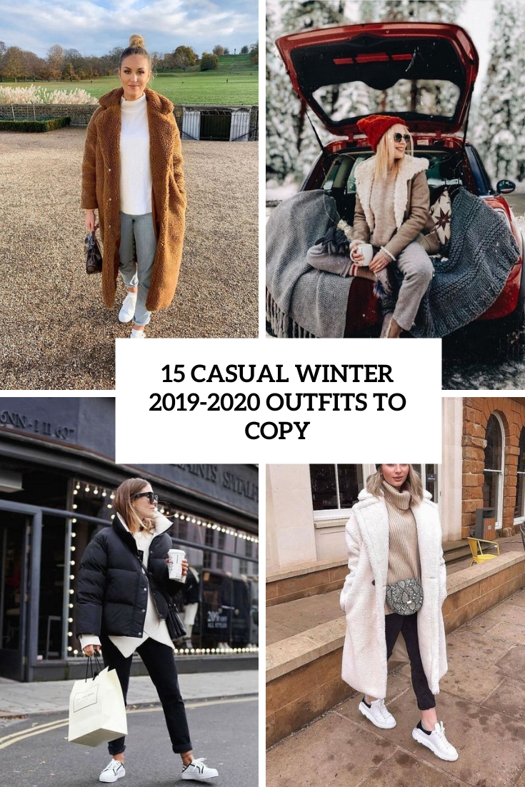 15 Casual Winter 2019-2020 Outfits To Copy
