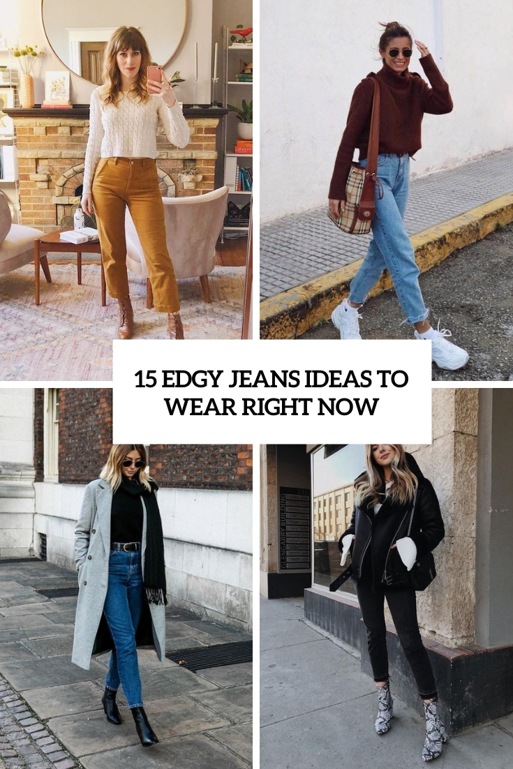 edgy jeans ideas to wear right now cover