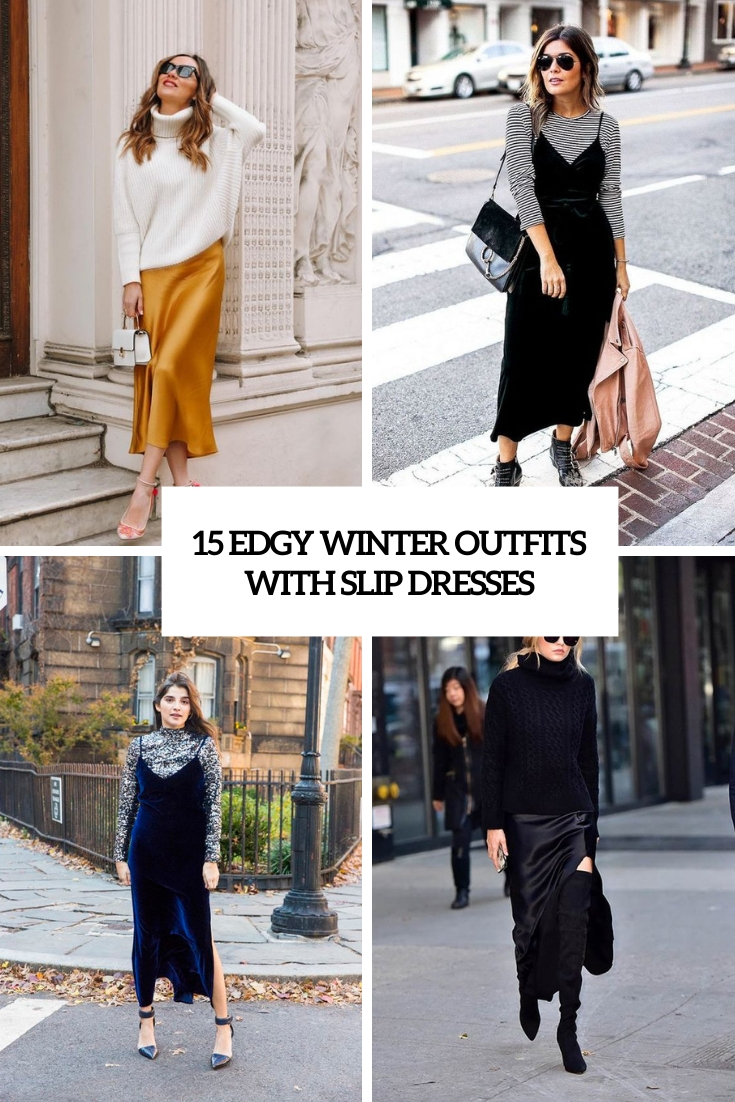 edgy winter outfits with slip dresses cover