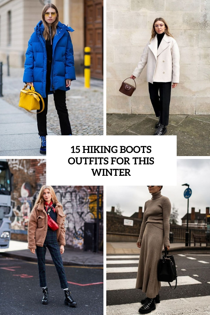 15 Hiking Boots Outfits For This Winter