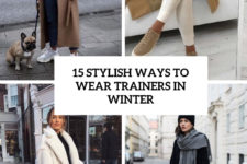 15 stylish ways to wear trainers in winter cover