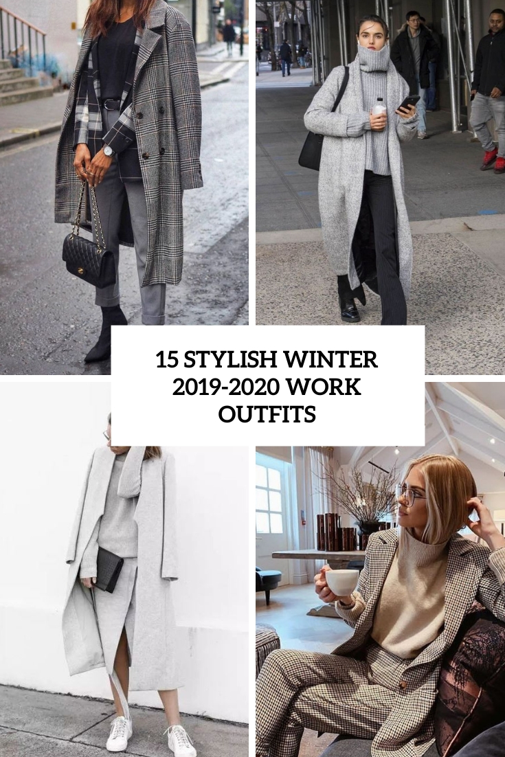 15 Stylish Winter 2019-2020 Work Outfits