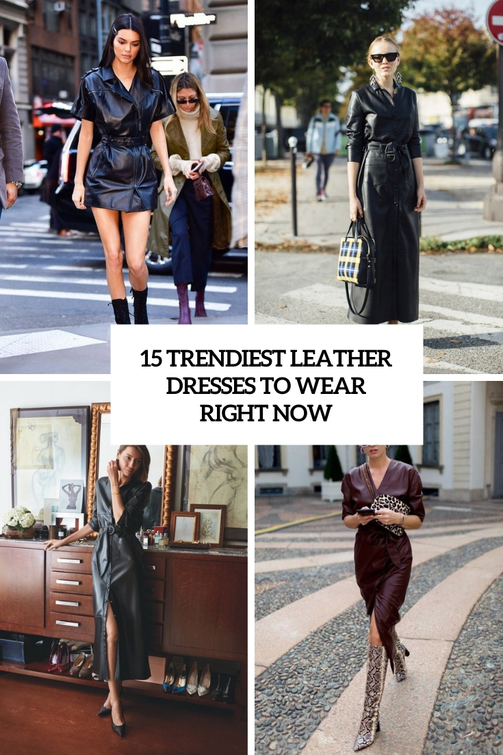 trendiest leather dresses to wear right now cover