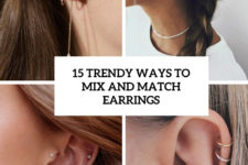 15 trendy ways to mix and match earrings cover