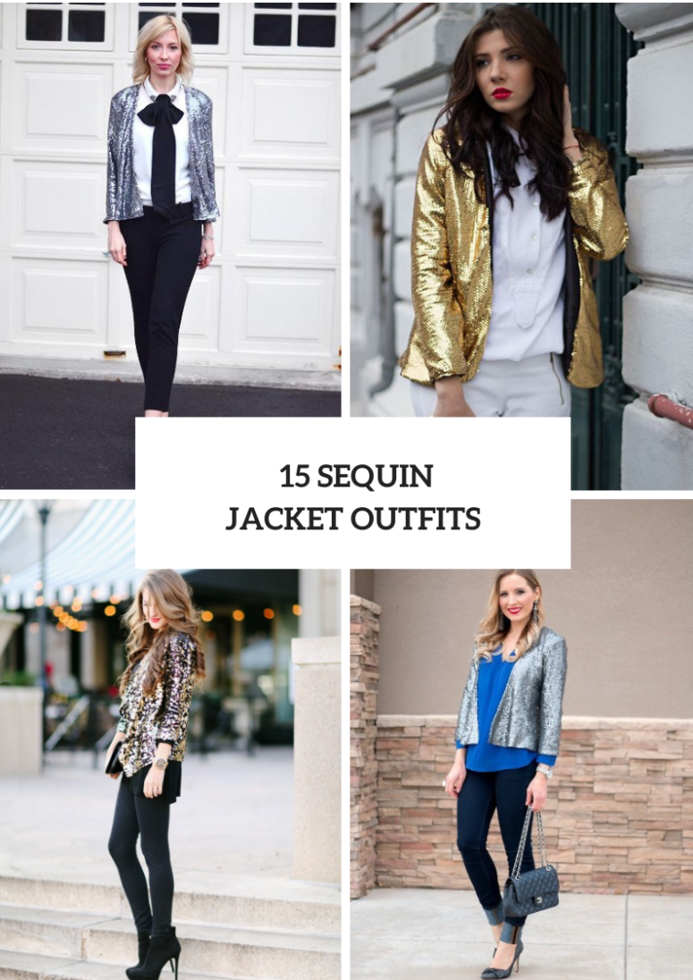 Look Ideas With Sequin Jackets