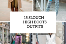 15 Outfits With Slouch High Boots For Winter Days