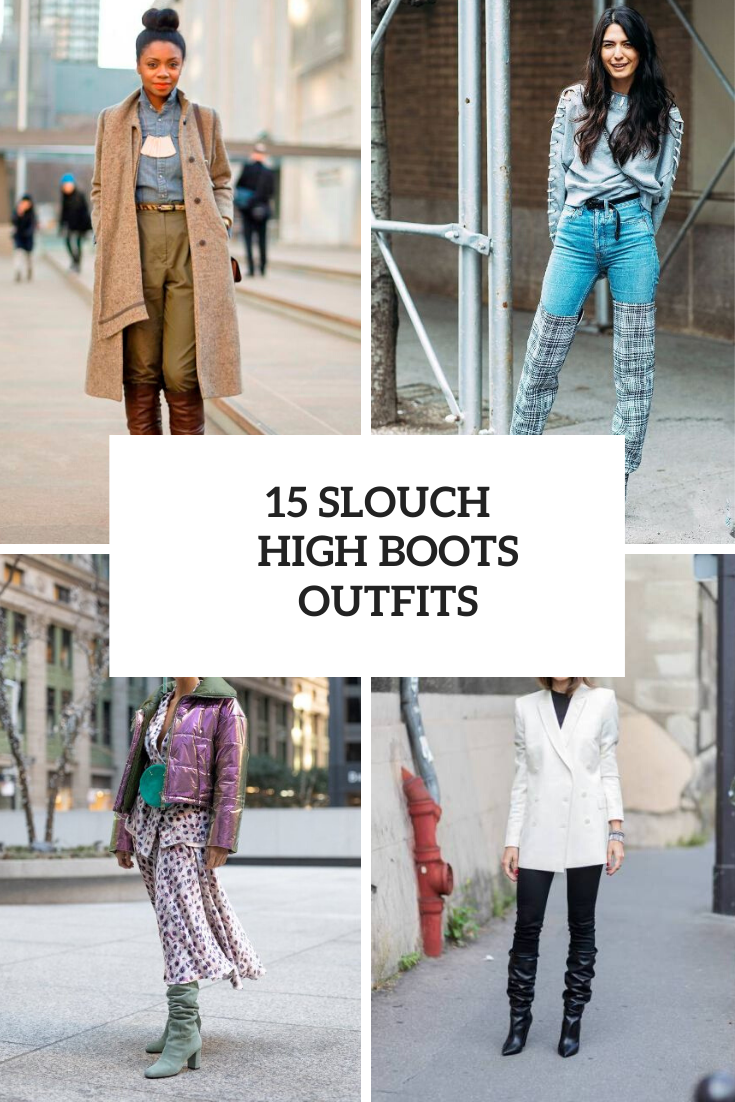 Outfits With Slouch High Boots For Winter Days