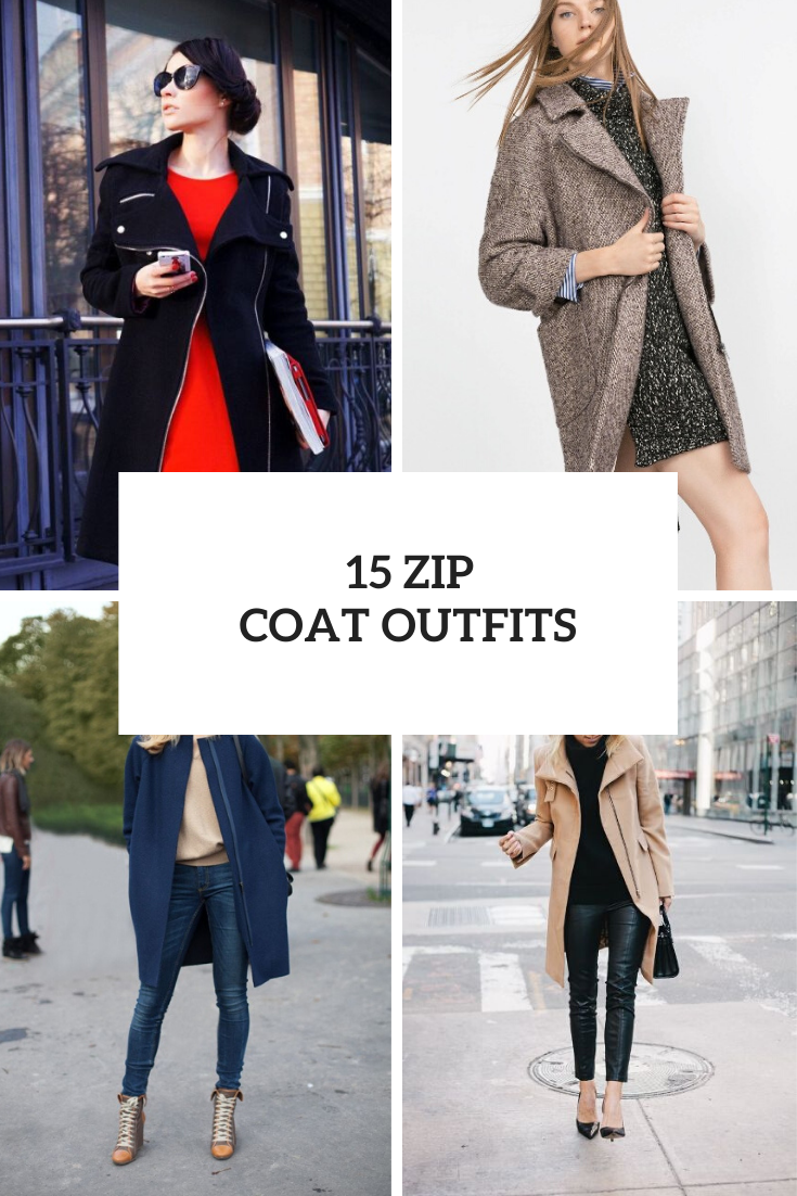 15 Outfits With Zip Coats To Repeat
