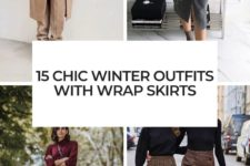 15 chic winter outfits with wrap skirts cover