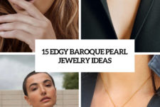15 edgy baroque pearl jewelry ideas cover