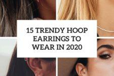 15 trendy hoop earrings to wear in 2020 cover