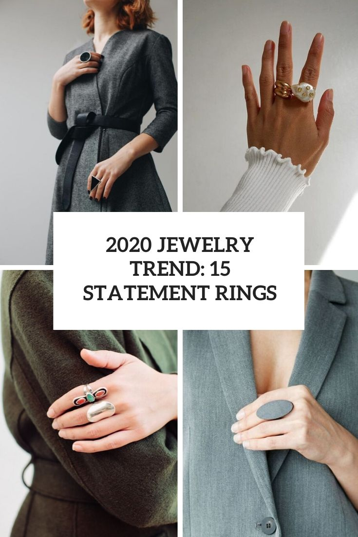2020 Jewelry Trend: 15 Statement Rings
