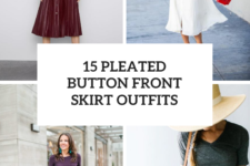 15 Outfits With Pleated Button Front Skirts
