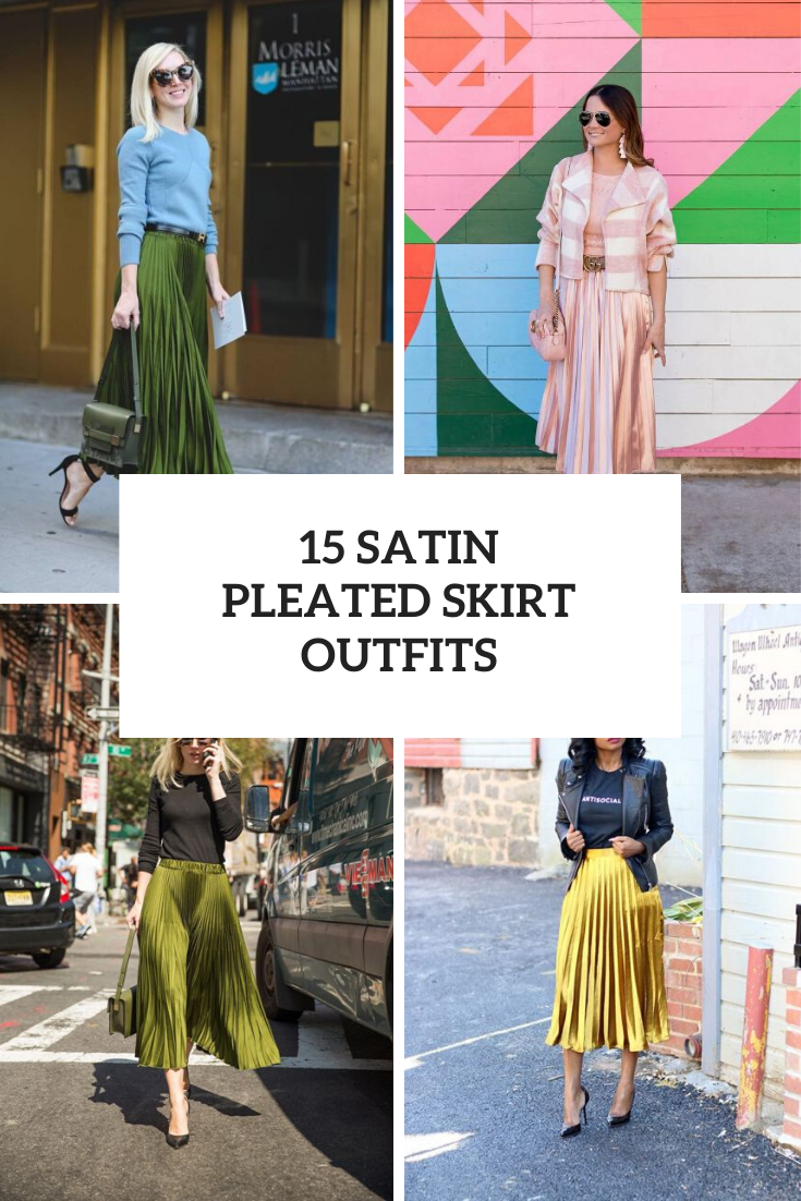 Outfits With Satin Pleated Skirts To Repeat