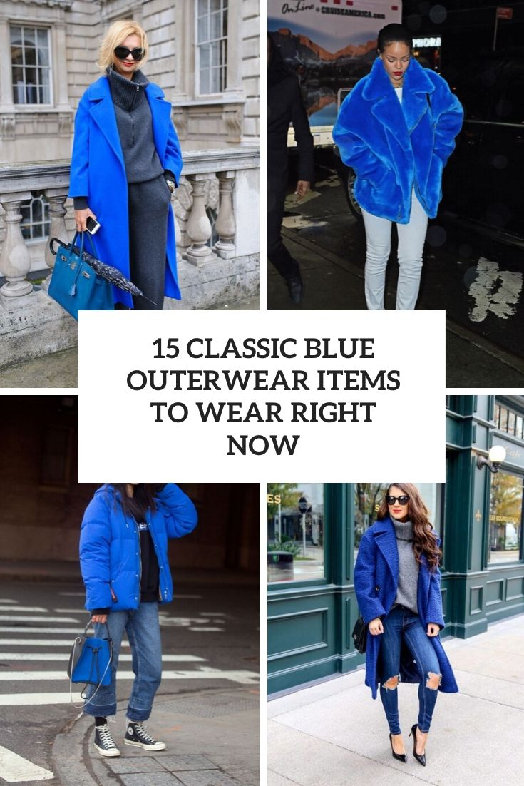 15 Classic Blue Outerwear Items To Wear Right Now