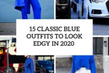 15 classic blue outfits to look edgy in 2020 cover