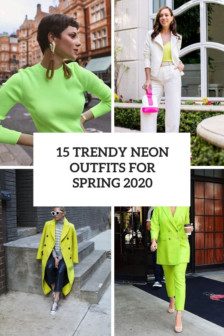 trendy neon outfits for spring 2020 cover
