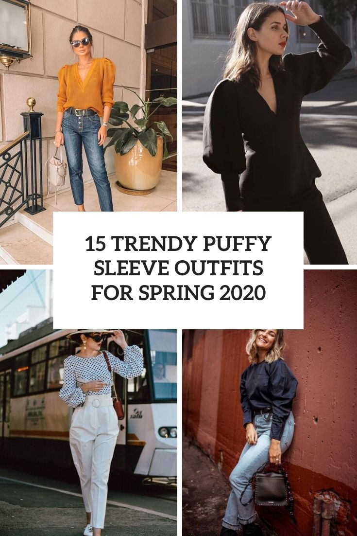 trendy puffy sleeve outfits for spring 2020 cover