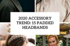 2020 accessory trend 15 padded headbands cover