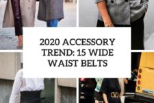 2020 accessory trend 15 wide waist belts cover
