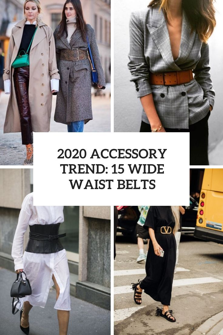 2020 Accessory Trend: 15 Wide Waist Belts