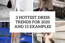 3 hottest dress trends for 2020 and 15 examples cover