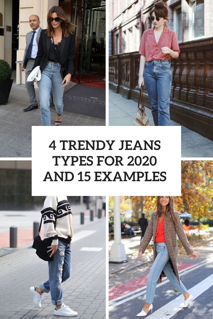4 trendy jeans types for 2020 and examples cover