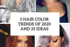 5 hair color trends of 2020 and 25 ideas cover