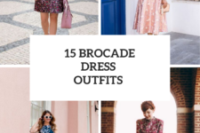 15 Amazing Outfits With Brocade Dresses