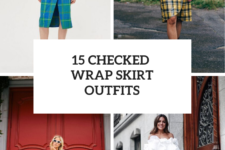 15 Look Ideas With Checked Wrap Skirts