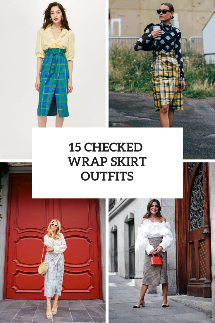 Look Ideas With Checked Wrap Skirts