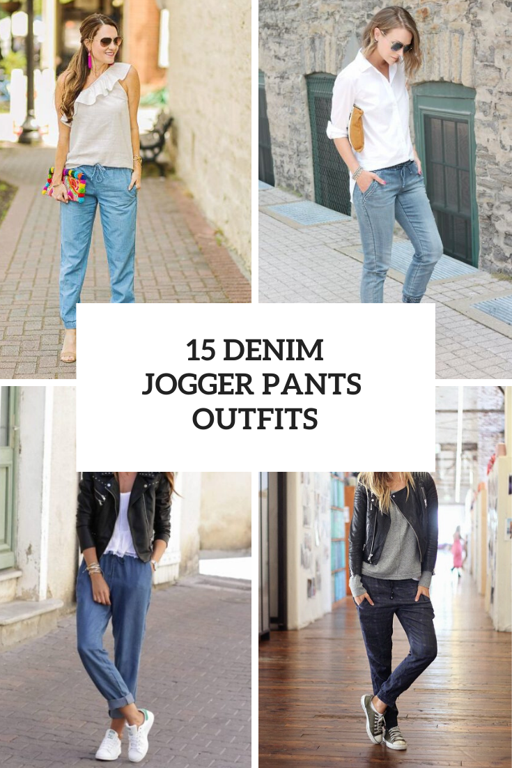 Outfits With Denim Jogger Pants For Ladies