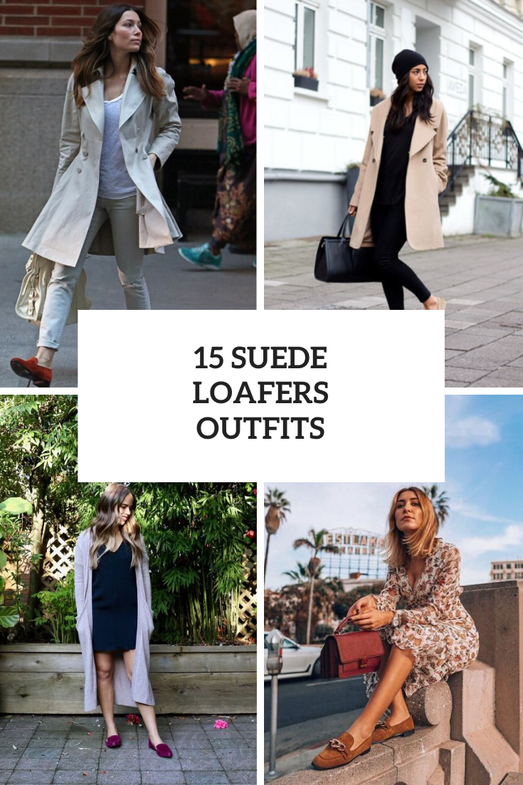 15 Outfits With Suede Loafers For Ladies