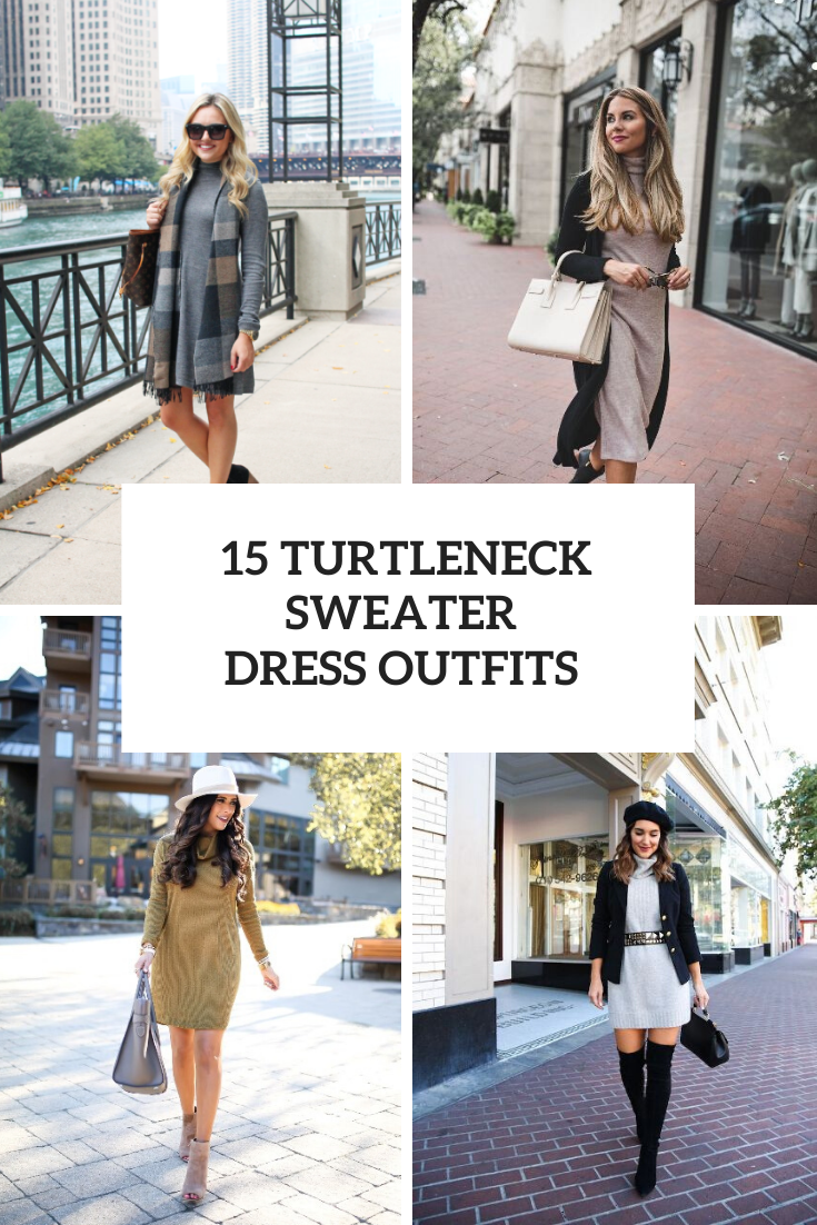 Outfits With Turtleneck Sweater Dresses