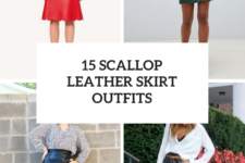 15 Wonderful Outfits With Scallop Leather Skirts