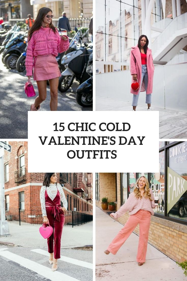 chic cold valentine's day outfits cover
