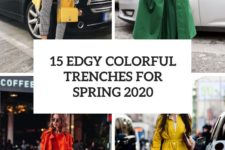 15 edgy colorful trenches for spring 2020 cover