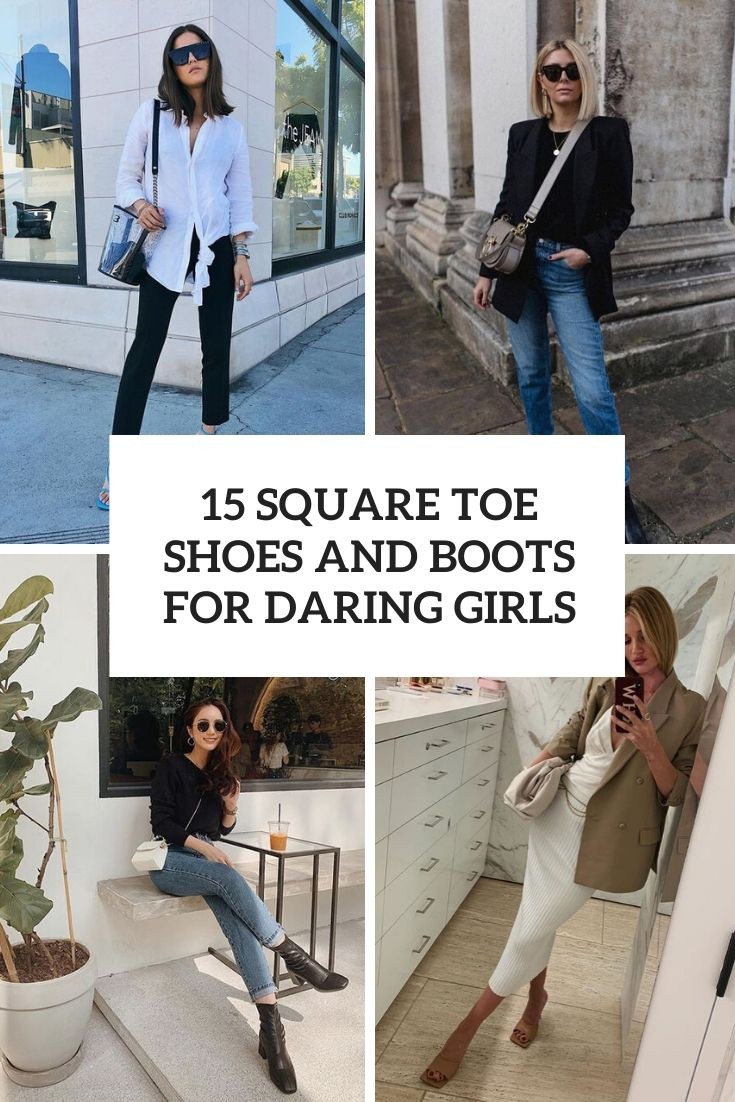 15 Square Toe Shoes And Boots For Daring Girls