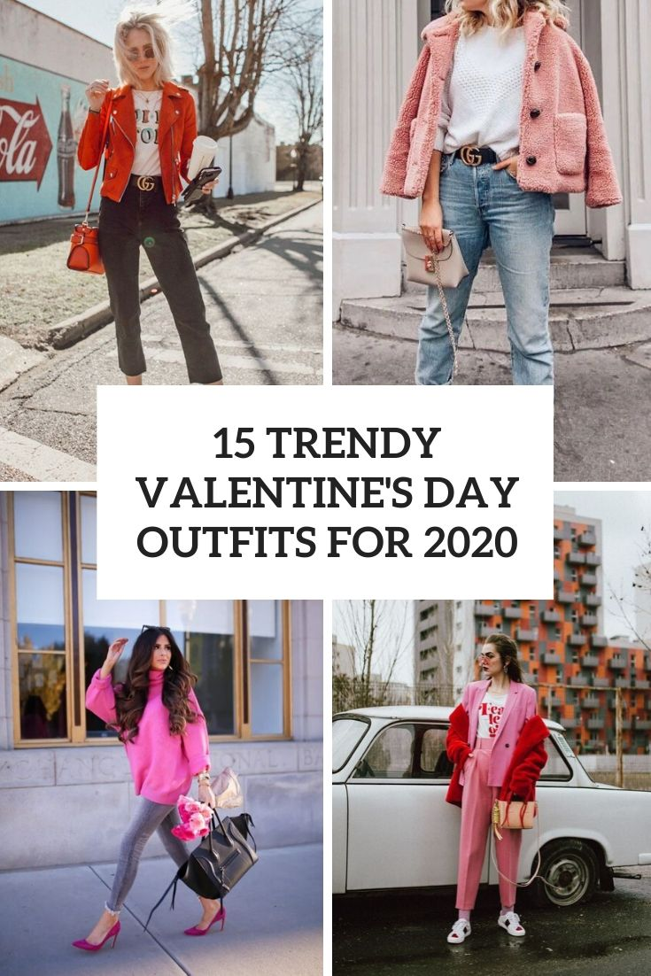 15 Trendy Valentine's Day Outfits For 2020