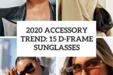 2020 accessory trend 15 d-frame sunglasses cover