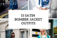 15 Looks With Satin Bomber Jackets For Ladies