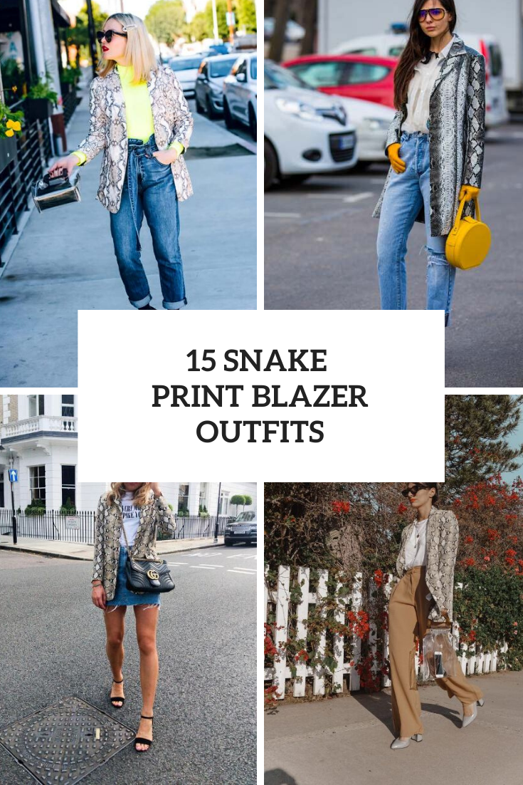 Outfits With Snake Print Blazers For Ladies