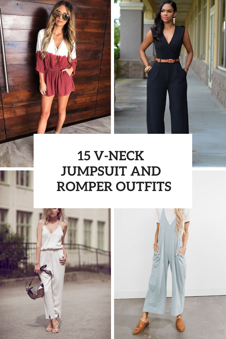 15 Outfits With V-Neck Jumpsuits And Rompers