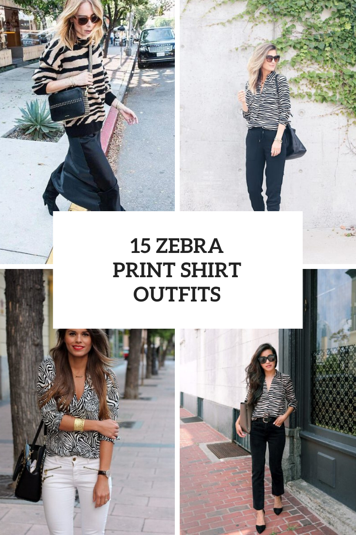 15 Outfits With Zebra Print Shirts