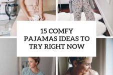 15 comfy pajamas ideas to try right now cover